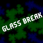 Glass Break 1.0.1