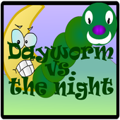 Dayworm vs. the night 1.0