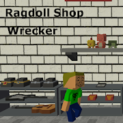 Ragdoll Shop Wrecker 2.0
