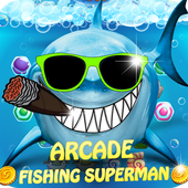 Arcade Fishing Superman 1.1.6