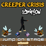 Jump on Stage - Creeper Crisis 1.0