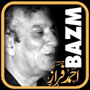 Bazm: Ahmad Faraz 3.0