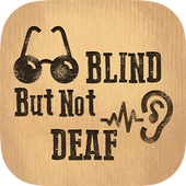 Blind but not Deaf! 1.0