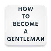 How to become a gentleman FREE 7
