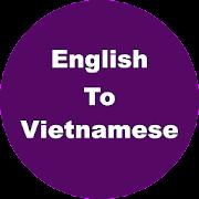 English to Vietnamese Dictionary & Translator 1.1