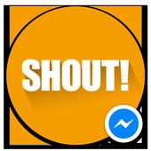 Shout! for Messenger 1.0
