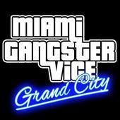 Miami Gangster Vice Grand City 1.1