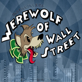 Werewolf of Wall Street 1.0