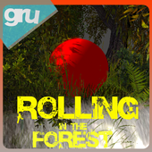Rolling in the Forest 1.0