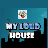 My Loud House 1.0