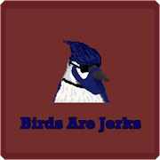 Birds Are Jerks 1.1