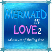 Mermaid in Love 2 : Forever 1.0