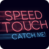 Speed Touch: Catch Me