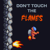 Don't Touch The Flames 0.0.1