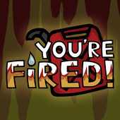 You're Fired! 1.25