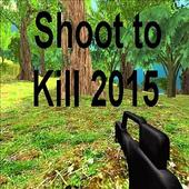 Shoot to Kill 2015