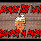 Smash Trump's Wall 1.0.3