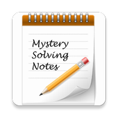 Mystery Solving Notes 1.2
