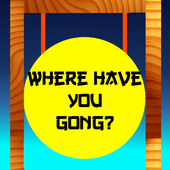 Where Have You Gong? 1.0