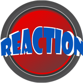 Reaction 1.0