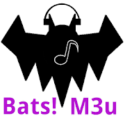 Bats! M3u streaming player 1.468693