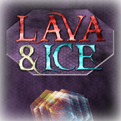 Lava and Ice 1.0
