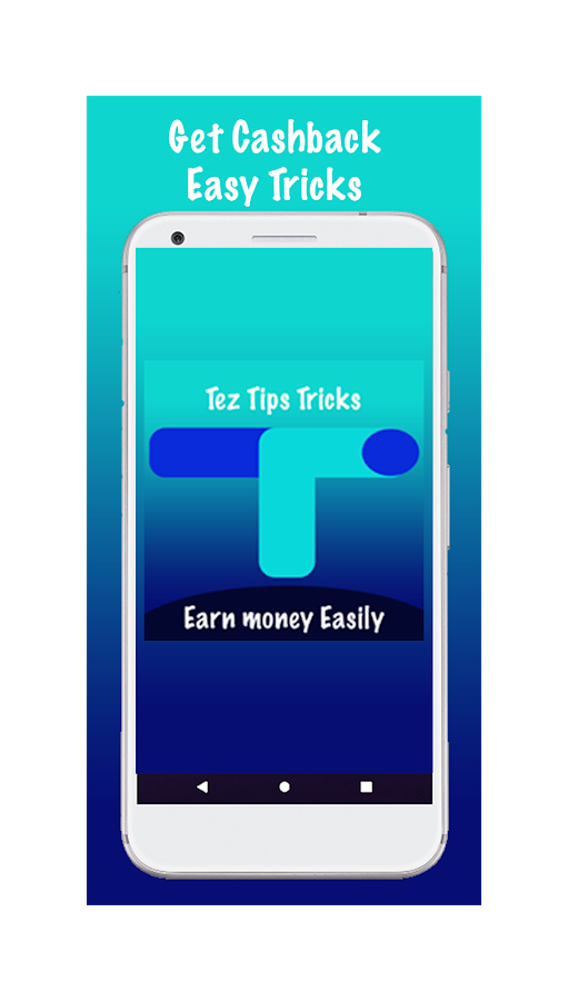 Google Pay(Tez) - Earn Cashback Tips and Tricks 3 2 APK Download