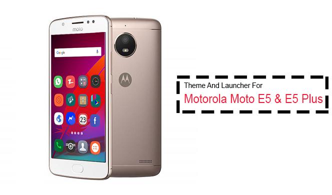 Theme for Motorola Moto E5 | Moto E5 Plus 1 0 APK Download