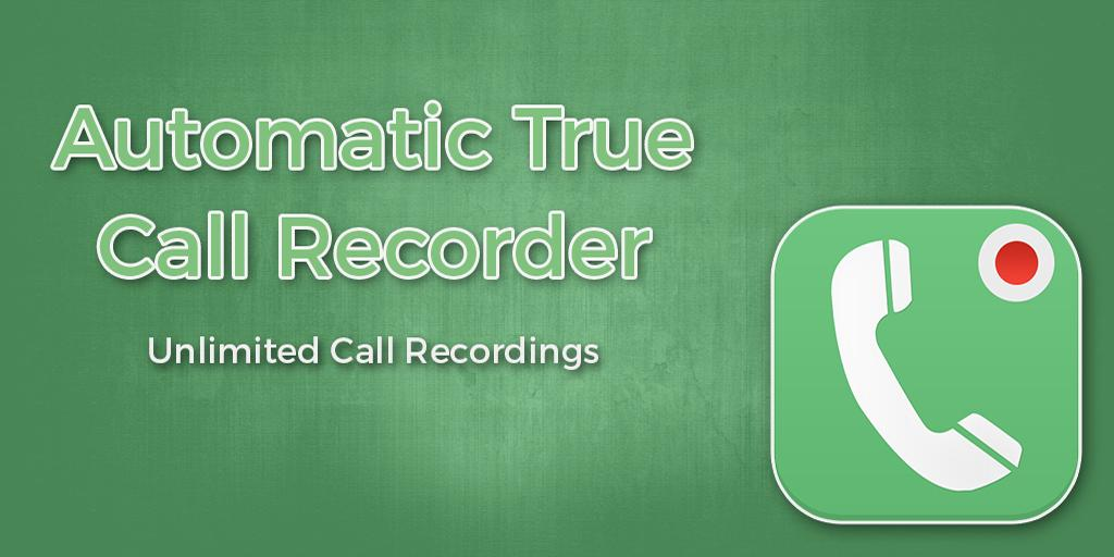 Automatic True Call Recorder 1 1 APK Download - Android