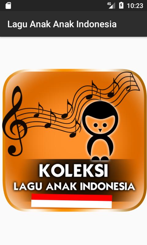 Lagu Anak Anak Indonesia 1 0 APK Download - Android 音乐与
