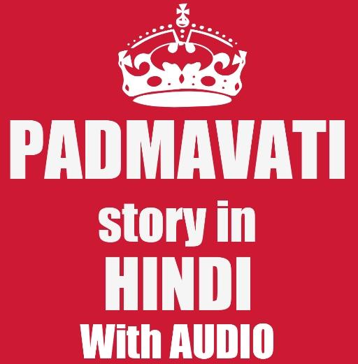 Padmavati Story in Hindi - with AUDIO 1 0 APK Download - Android