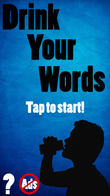 Drink Your Words - Drinking Game 1 05 APK Download - Android Word Apps