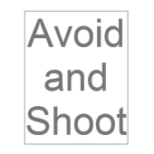 Avoid And Shoot
