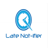 Late Not-ifier