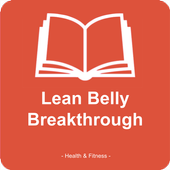 Lean Belly Breakthrough : the lose your belly diet 1.0