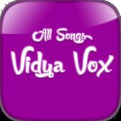 All Songs Vidya Vox 7.0