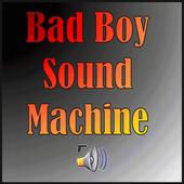 Bad Boy Sound Machine 3.0