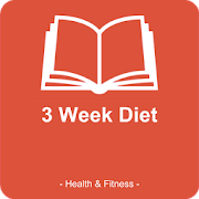 3 Week Diet : weight loss,how to lose weight ,diet 3.0