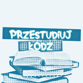 Przestudiuj Łódź