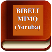 YORUBA BIBLE (BIBELI MIMỌ) 75