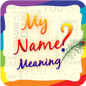 My Name Meaning ? 1.1