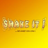 Shake It! ...as hard you can! 1.0.13