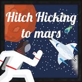 Hitch Hiking to Mars