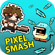 Pixel Smash -Hero Fighter bashIdle Game StudioAction