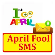 April Fool SMS Text Message Latest Collection 1.0