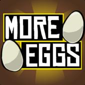 More Eggs! 1.0.7