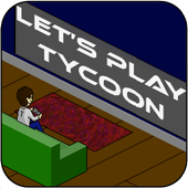 Let's Play Tycoon 2.3