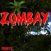Zombay 1.0