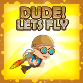 Dude ! Lets Fly 1.0
