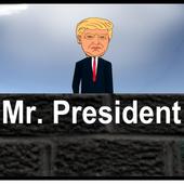 Mr. President 1.0